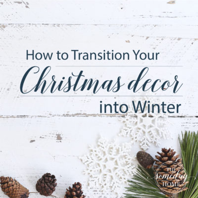 How to Transition Your Christmas Decor into Winter