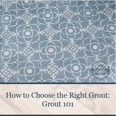 How to Choose the Right Grout: Grout 101